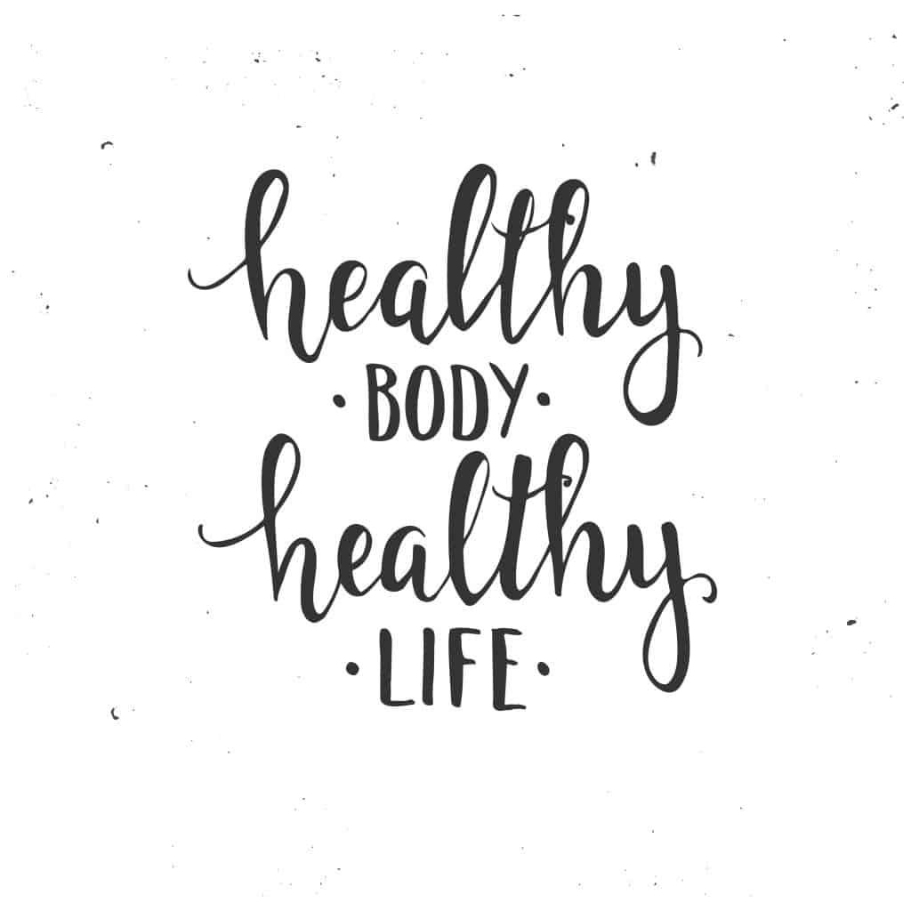 גוף בריא, חיים בריאים